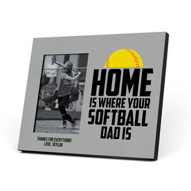 Softball Photo Frame - Home Is Where Your Softball Dad Is