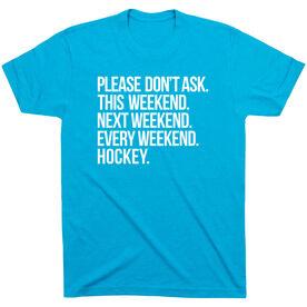 Hockey Short Sleeve T-Shirt - All Weekend Hockey