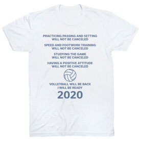 Volleyball Short Sleeve T-Shirt - Volleyball Will Be Back 2020 ($5 Donated to the American Red Cross)