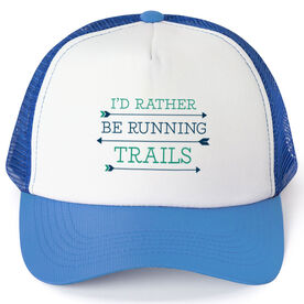 Running Trucker Hat - I'd Rather Be Running Trails