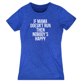 Women's Everyday Runners Tee - If Mama Doesn't Run
