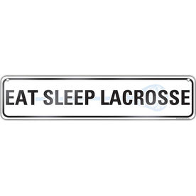 "Lacrosse Aluminum Room Sign Eat Sleep Lacrosse (4""x18"")"