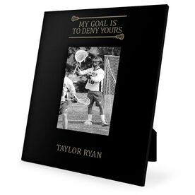 Guys Lacrosse Engraved Picture Frame - My Goal Is To Deny Yours (Goalie)
