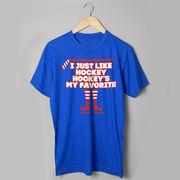 Hockey Short Sleeve T-Shirt - Hockey's My Favorite