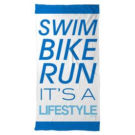 Triathlon Beach Towel Swim Bike Run Its A Lifestyle