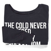 Hockey Fleece Wide Neck Sweatshirt - The Cold Never Bothered Me Anyway #HockeyMom