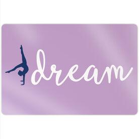 """Gymnastics 18"""" X 12"""" Aluminum Room Sign - Dream"""