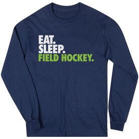 Field Hockey T-Shirt Long Sleeve Eat. Sleep. Field Hockey.