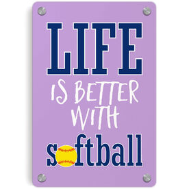 Softball Metal Wall Art Panel - Life Is Better With Softball