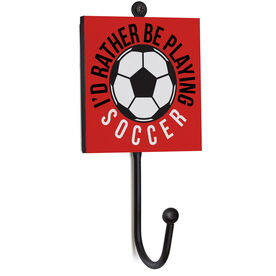 Soccer Medal Hook - I'd Rather Be Playing Soccer