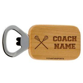Lacrosse Coach Maple Bottle Opener