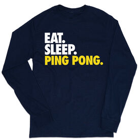 Ping Pong Tshirt Long Sleeve - Eat. Sleep. Ping Pong