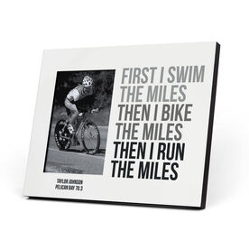 Triathlon Photo Frame - Swim Bike Run The Miles