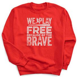 Baseball Crew Neck Sweatshirt - Because Of The Brave Baseball