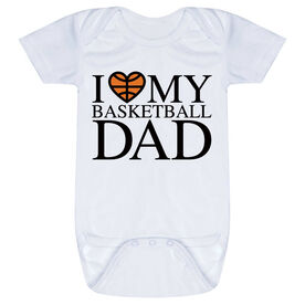 Basketball Baby One-Piece - I Love My Basketball Dad