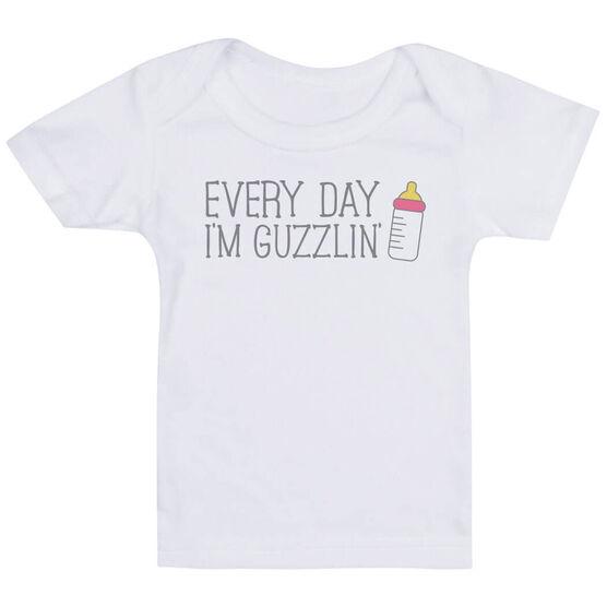 Baby T-Shirt - Every Day I'm Guzzlin'