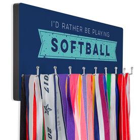 Softball Hook Board Softball I'd Rather Be Playing Softball