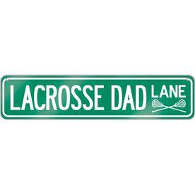 """Lacrosse Aluminum Room Sign Lacrosse Dad Lane (4""""x18"""")"""