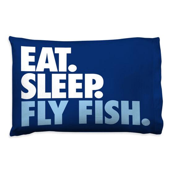 Fly Fishing Pillowcase - Eat. Sleep. Fly Fish.
