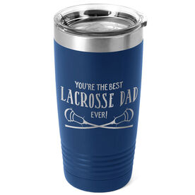 Guys Lacrosse 20oz. Double Insulated Tumbler - You're The Best Dad Ever