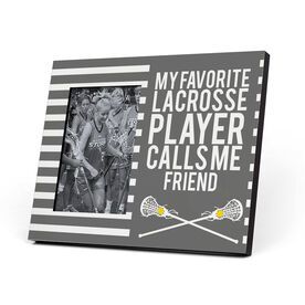 Girls Lacrosse Photo Frame - My Favorite Player Calls Me