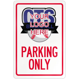 "Baseball Aluminum Room Sign Custom Baseball Logo Parking Only (18"" X 12"")"