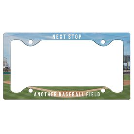 Next Stop, Another Baseball Field License Plate Holder