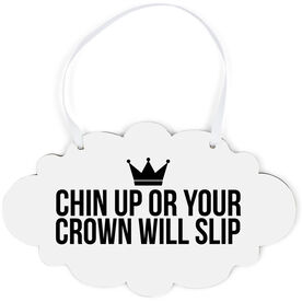 Cloud Sign - Crown Will Slip