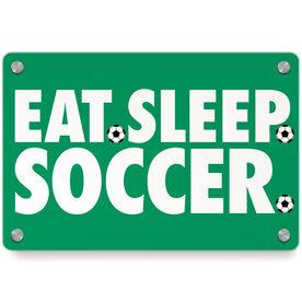 Soccer Metal Wall Art Panel - Eat Sleep Soccer