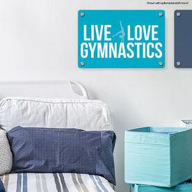 """Gymnastics 18"""" X 12"""" Aluminum Room Sign - Live Love Gymnastics"""