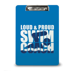 Swimming Custom Clipboard Loud & Proud Swim Coach
