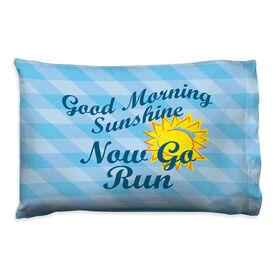 Running Pillowcase - Good Morning Sunshine