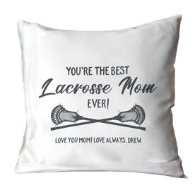 Guys Lacrosse Throw Pillow - You're The Best Mom Ever