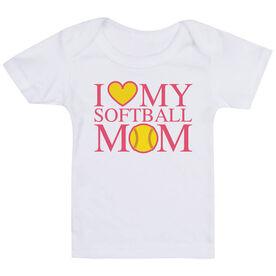 Softball Baby T-Shirt - I Love My Softball Mom