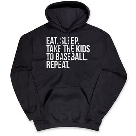 Baseball Hooded Sweatshirt - Eat Sleep Take The Kids To Baseball