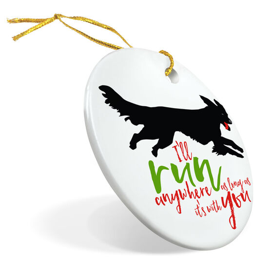 Running Porcelain Ornament I'll Run Anywhere As Long As It's With You