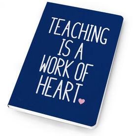 Teacher Notebook - Teaching Work of Heart