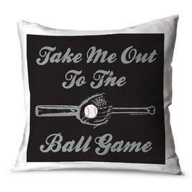 Baseball Throw Pillow Take Me Out To The Ball Game