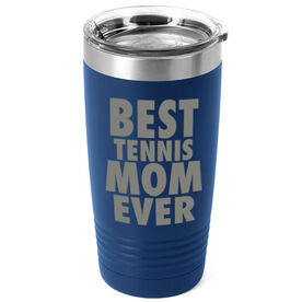Tennis 20 oz. Double Insulated Tumbler - Best Mom Ever