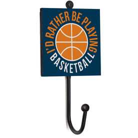Basketball Medal Hook - I'd Rather Be Playing Basketball