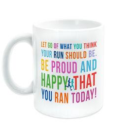 Running Coffee Mug - Be Proud
