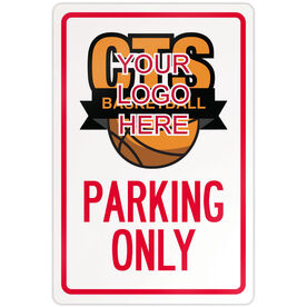 "Basketball Aluminum Room Sign Custom Basketball Logo Parking Only (18"" X 12"")"