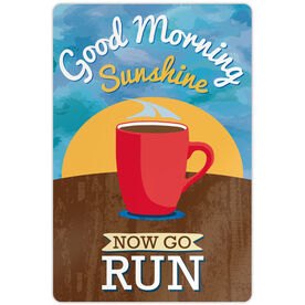 "Running 18"" X 12"" Aluminum Room Sign - Good Morning Sunshine"