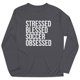 Soccer Long Sleeve Tech Tee - Stressed Blessed Soccer Obsessed