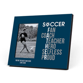 Soccer Photo Frame - Soccer Father Words