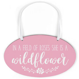 Oval Sign - She Is A Wildflower