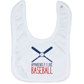 Baseball Baby Bib - Apparently, I Like Baseball