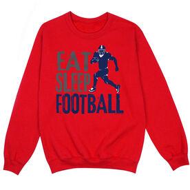 Football Crew Neck Sweatshirt - Eat Sleep Football