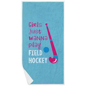 Field Hockey Premium Beach Towel - Girls Just Wanna Play Field Hockey
