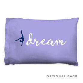 Gymnastics Pillowcase - Dream